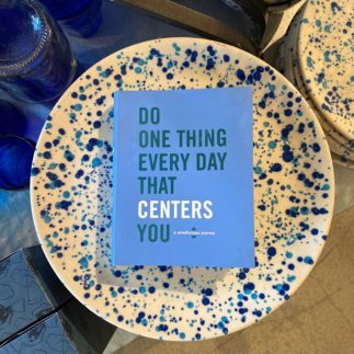 that centers you